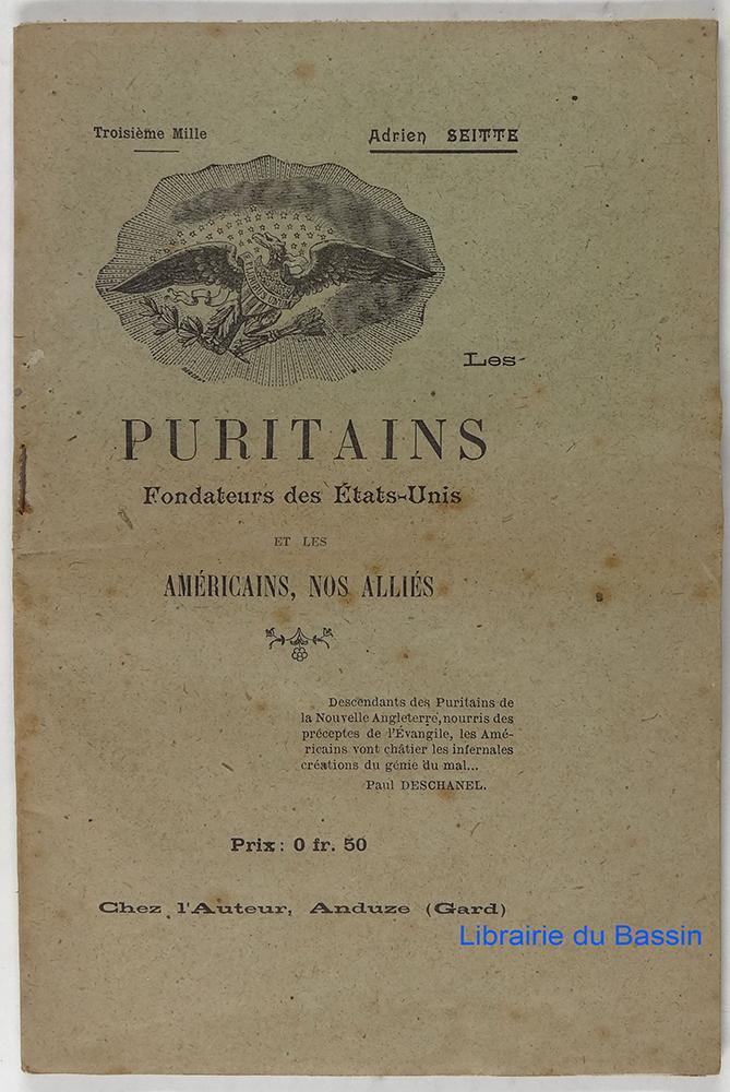 Les puritains Fondateurs des Etats-Unis et les Américains, nos alliés