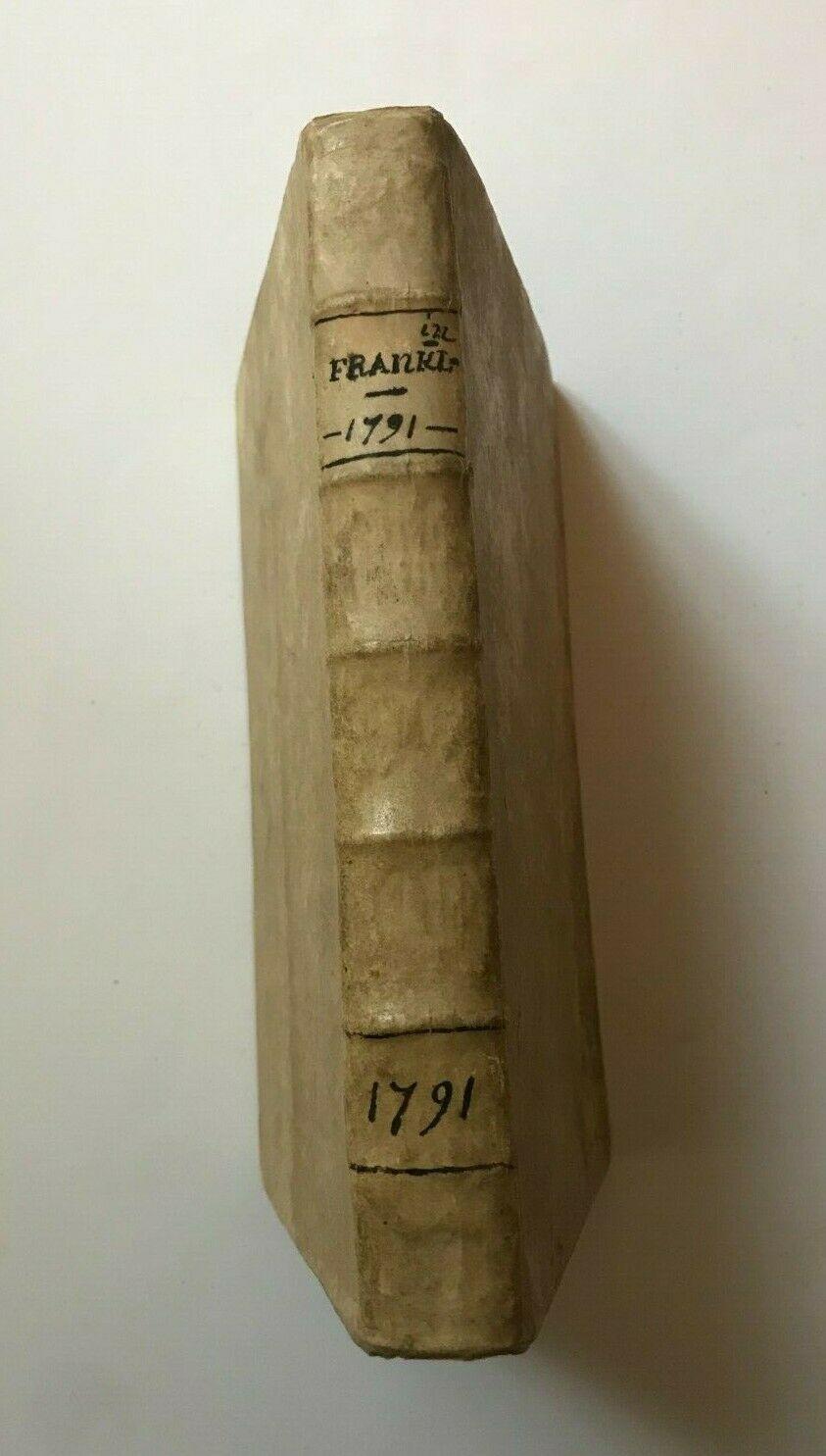 Mémoires de la vie privée de Benjamin Franklin, écrits par lui-même et adressés à son fils suivis d'un précis historique de sa vie politique et de plusieurs pièces relatives à ce père de la liberté. Traduits de l'anglais par Jacques Gibelin