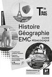 Passerelles - HISTOIRE-GÉOGRAPHIE-EMC - Tle Bac Pro - Éd. 2021 - Guide pédagogique