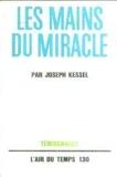 Les mains du miracle. - Gallimard