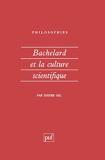 Bachelard et la Culture scientifique