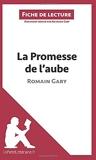 La Promesse de l'aube de Romain Gary (Fiche de lecture) Résumé complet et analyse détaillée de l'oeuvre