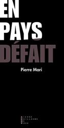 En Pays Defait de Pierre Mari
