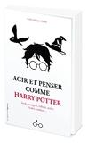 Agir et penser comme Harry Potter