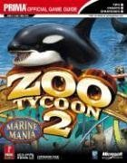 Zoo Tycoon 2 - Marine Mania (Exp Pak 1): Prima Official Game Guide de Mark Cohen