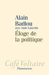 Éloge de la politique d'Alain Badiou