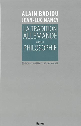 La tradition allemande dans la philosophie