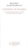 L'Etoffe du diable. Une histoire des rayures et des tissus rayés (Librairie du XXIe siècle) - Format Kindle - 7,99 €