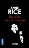 Chroniques des vampires, tome 1 - Entretiens avec un vampire
