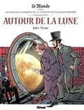 Autour de la Lune Les grands classiques de la littérature en bande dessinée