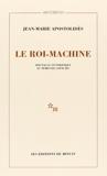Le roi-machine - Spectacle et politique au temps de Louis XIV