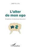 L'alter de mon ego - Empathie, mimétisme et éducation
