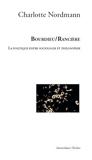 Bourdieu / Rancière - La politique entre sociologie et philosophie