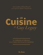 La cuisine de Guy Legay de Henri Bouniol