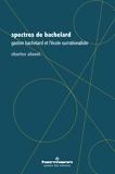 Spectres de Bachelard