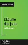 L'Écume des jours de Boris Vian (Analyse approfondie) Approfondissez votre lecture des romans classiques et modernes avec Profil-Litteraire.fr