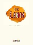 Le lion - Gallimard Jeunesse - 30/05/2013