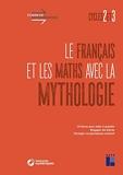 Le français et les maths avec la mythologie - Cycles 2 et 3 (+ ressources numériques)