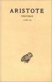 Aristote, Politique, tome 3, 1ère partie - Livre VII by Aristote (2003-03-15) - Les Belles Lettres - 15/03/2003