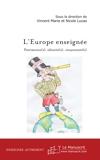 L'Europe enseignée - Patrimoine(s), identité(s), citoyenneté(s)