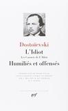 L'Idiot - Les Carnets de L'Idiot, Humiliés et Offensés - Gallimard - 31/03/1953