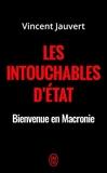 Les intouchables d'État - Bienvenue en Macronie - J'ai lu - 06/02/2019