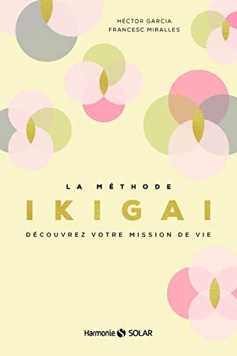 La méthode Ikigai