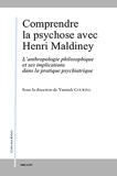 Comprendre la psychose avec Henri Maldiney - L'anthropologie - L'anthropologie philosophique et ses implications dans la pratique psychiatrique