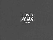 Lewis Baltz Candlestick Point /anglais de Lewis Baltz