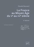 La France au Moyen Age du Ve au XVe siècle - Puf - 12/06/2019