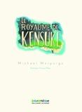 Le Royaume De Kensuke (French Edition) by Michael Morpurgo(2012-10-25) - Gallimard - 01/01/2012