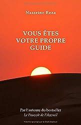Vous êtes votre propre guide de Nassrine Reza