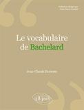 Le Vocabulaire de Bachelard
