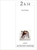 2h14 de David Paquet ( 19 janvier 2013 ) - Actes Sud-Papiers (19 janvier 2013) - 19/01/2013