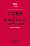 Code de la justice pénale des mineurs 2022, annoté et commenté - 1re Ed.