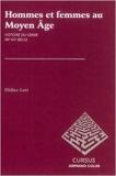 Hommes et femmes au Moyen Âge - Histoire du genre XIIe-XVe siècle de Didier Lett ( 6 novembre 2013 ) - Armand Colin (6 novembre 2013)