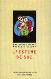L'Estime De Soi.S'Aimer Pour Mieux Vivre Avec Les Autres. - F/Loisirs - 01/01/1999