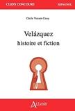 Velázquez - Histoire et fiction
