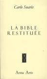 La bible restituée