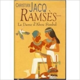 La dame d'Abou Simbel (Ramsès.) de Christian Jacq ( 1997 ) - Editions Robert Laffont (1997)