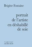 Portrait de l'artiste en déshabillé de soie