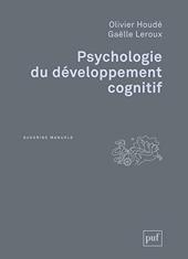 Psychologie du développement cognitif d'Olivier Houdé