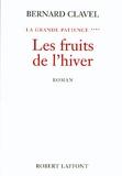 La grande patience, tome 4 - Les fruits de l'hiver