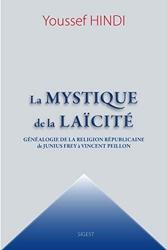 La Mystique de la Laicite d'Youssef Hindi