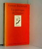 Poetique de l'espace (la) - Presses Universitaires de France - PUF - 12/07/1985