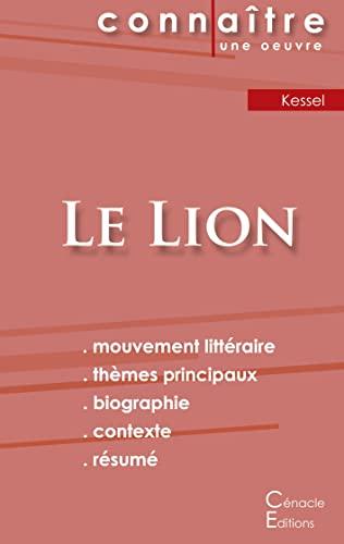 Fiche de lecture Le Lion de Joseph Kessel (Analyse littéraire de référence et résumé complet)