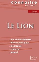 Fiche de lecture Le Lion de Joseph Kessel (Analyse littéraire de référence et résumé complet) - Analyse littéraire de référence et résumé complet de Joseph Kessel