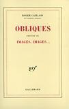 Obliques / Images, images...
