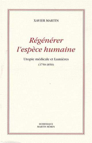 Régénérer l'espèce humaine