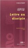 Lettre au disciple de Abû-Hâmid Al-Ghazâlî ,Omar Lazouzi (Traduction) ( 1 janvier 2004 )